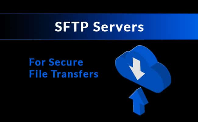 10 Best SFTP Servers for SSH File Transfers [ Updated 2019 ! ]