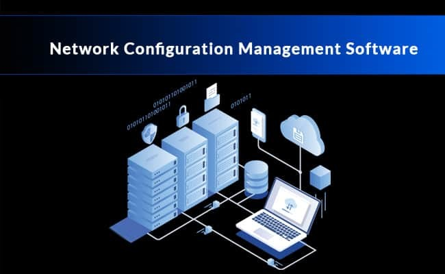 network configuration management software and tools