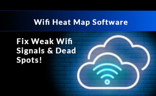 Best Wifi Heat Map Tools and Software for Mapping your